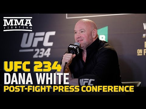 UFC 234: Dana White Post-Fight Press Conference – MMA Fighting