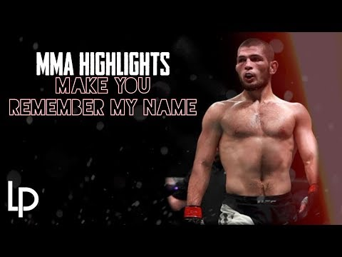 Make Them Remember Your Name // MMA Highlights (2019)