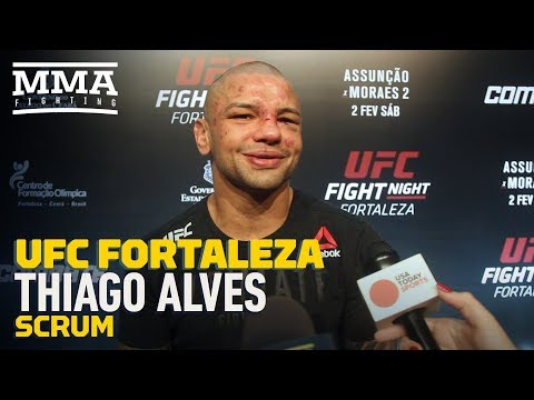 UFC Fortaleza: Thiago Alves Says He Contemplated Retirement, Then Slapped Himself in Face