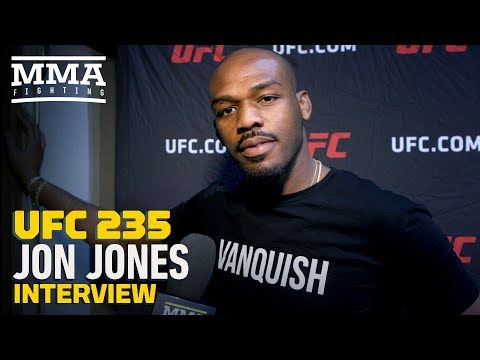 UFC 235's Jon Jones On Fighting Daniel Cormier A Third Time: 'Bring Out The Checkbook, Dana'