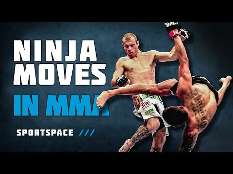 Ninja Moves in MMA