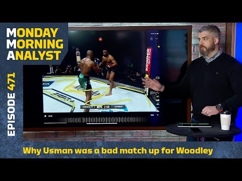 Why Kamaru Usman Was A Bad Matchup For Tyron Woodley | Monday Morning Analyst #471