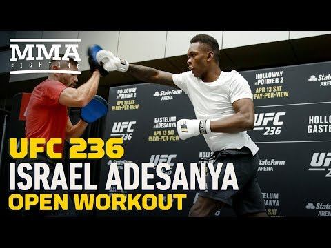 UFC 236: Israel Adesanya Open Workout Highlights – MMA Fighting